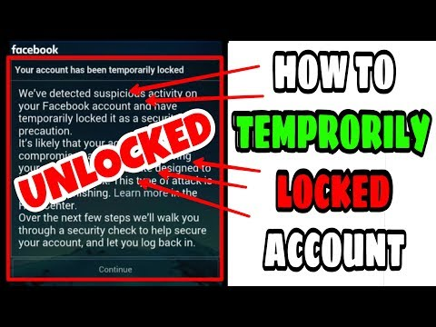 How to 'UNLOCK' Temprorily Locked Facebook Account ( August 2017)