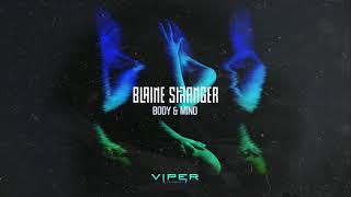 Blaine Stranger - Body & Mind