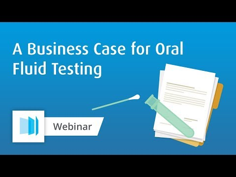 A Business Case for Oral Fluid Testing
