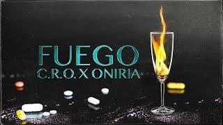 C.R.O - Fuego (Prod. Oniria)