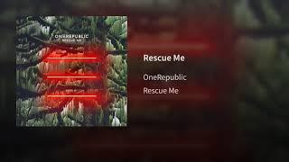 Onerepublic  Rescue Me Audio