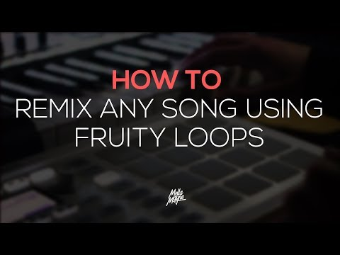 How To Remix A Song (FL Studio 12)
