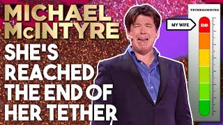 She's Reached The End Of Her Tether | Michael McIntyre Stand Up Comedy