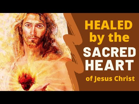 Healed by The Sacred Heart of Jesus Christ: Guided Meditation with Gabriel Gonsalves