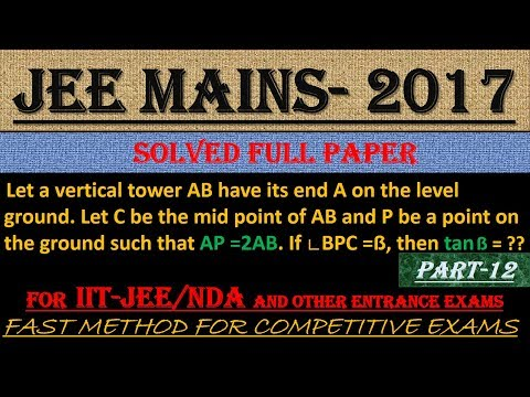 JEE MAINS - 2017 SOLVED MATHEMATICS Part -12 || ALSO IMPORTANT FOR NDA AND OTHER ENTRANCE EXAMS||