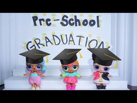 LOL SURPRISE DOLLS Preschool Graduation Program!