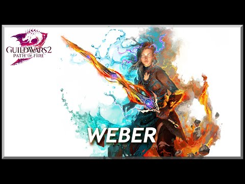 Guild Wars 2 - Path of Fire | Beta | Weber