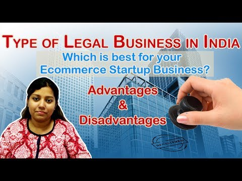Types of  Business Registration in India | Requirements for Business Setup