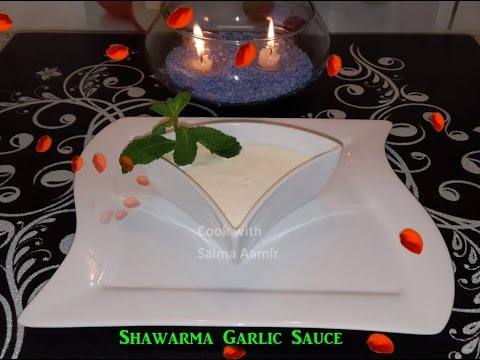 Shawarma Garlic Sauce شاوارمہ گارلیک ساس / Cook With Saima