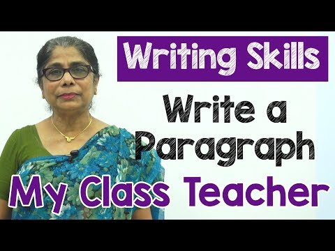 How to Write a Paragraph about My Class Teacher in English | Composition Writing  | Reading Skills