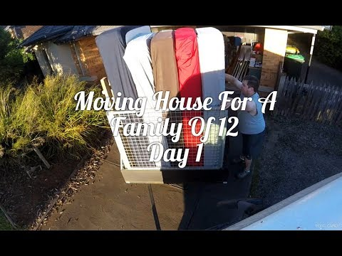 Moving House Day 1 For A Family Of 12