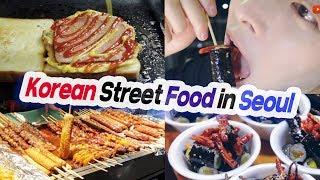 KOREAN STREET FOOD in Seoul, Food Tour in South Korea