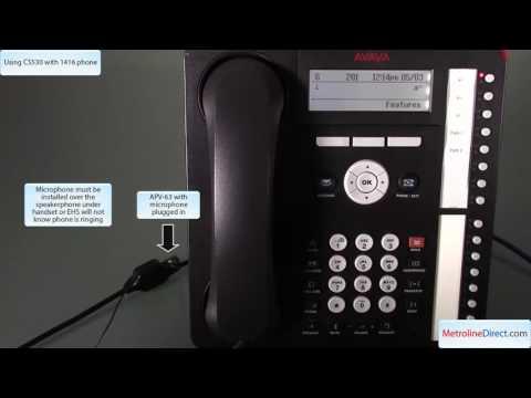 How to use Plantronics CS530 with Avaya 1416 phone