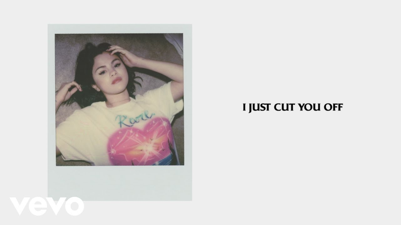 Selena Gomez - Cut You Off
