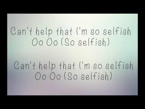 Selfish- Virginia To Vegas [With Lyrics]