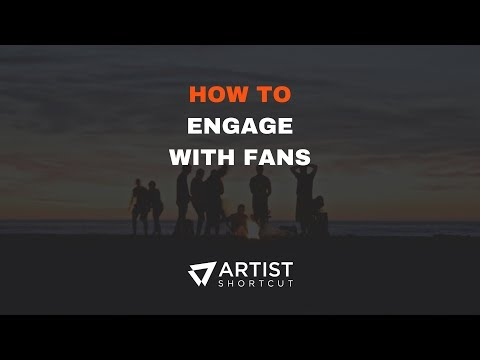 How To Engage With Fans | Artist Shortcut