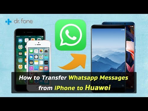 How to Transfer Whatsapp Messages from iPhone to Huawei