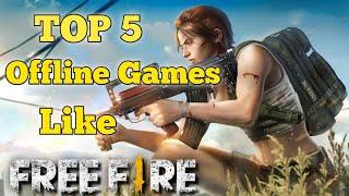 Top 5 Offline Games Like Free Fire | Offline Games