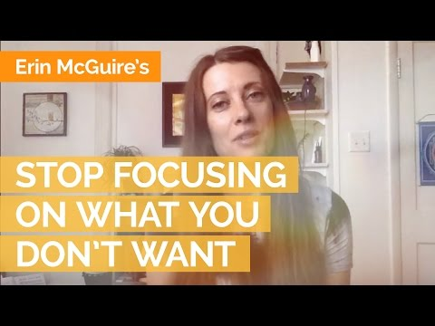 How to Stop Focusing on What You Don't Want-and Weight-loss Secrets