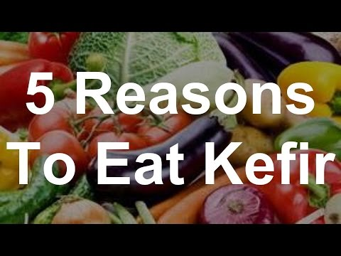 5 Reasons To Eat Kefir
