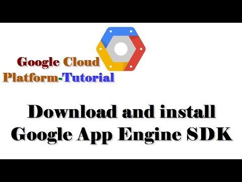 Google Cloud Platform Tutorial| Download and install Google App Engine SDK