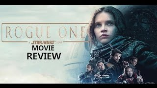 Rogue One: a Star Wars Story Movie Review!
