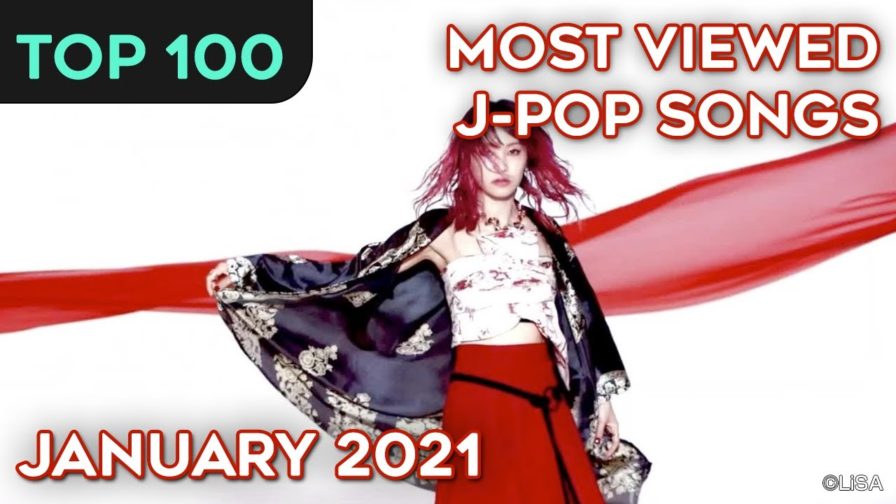 [TOP 100] Most Viewed J-Pop Songs – January 2021