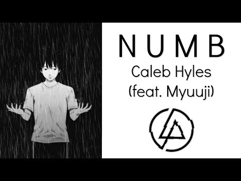Download Linkin Park - Numb - Caleb Hyles [Cover] (feat  Myuuji)
