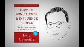 HOW TO WIN FRIENDS AND INFLUENCE PEOPLE by Dale Carnegie | Animated Core Message