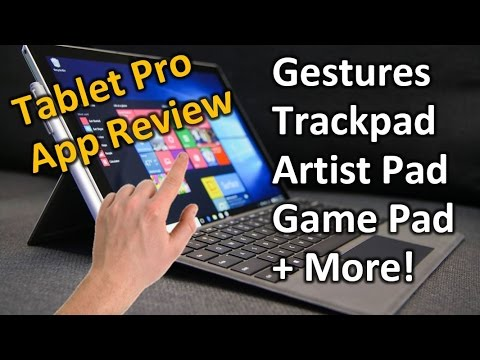 App Review: Tablet Pro for Surface and Touchscreen PC's