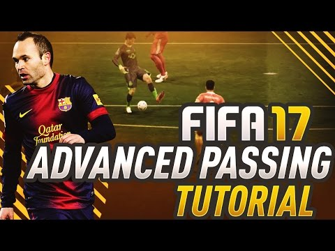 FIFA 17 ADVANCED PASSING TUTORIAL! HOW TO BUILD UP, COUNTER ATTACK, & CREATE w/ THE BACKHEEL IN FUT!