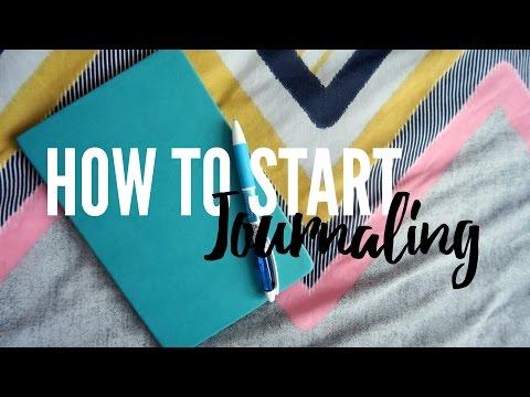 How To Start Journaling