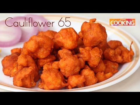 Cauliflower 65 (Gobi 65) | Starters | Ventuno Home Cooking
