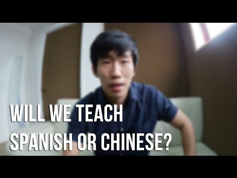 Will We Teach Spanish or Chinese?