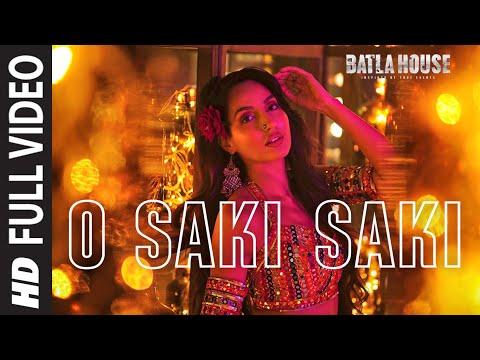 Xxx Mp4 Full Song O SAKI SAKI Batla House Nora Fatehi Tanishk B Neha K Tulsi K B Praak Vishal Shekhar 3gp Sex