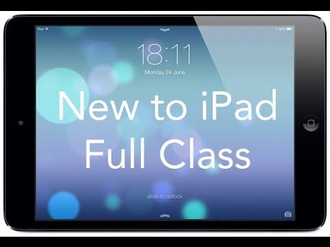 New to iPad - Full Class - iOS 7 Version