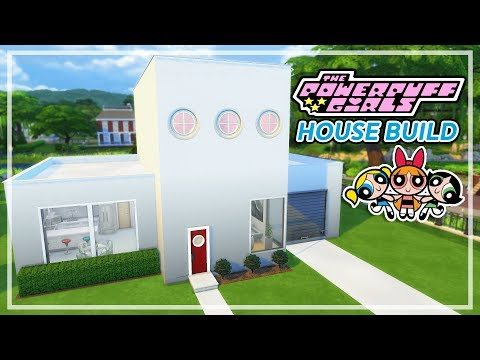 The Sims 4 - THE POWERPUFF GIRLS HOUSE BUILD