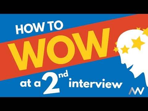 How to Wow at a Second Interview
