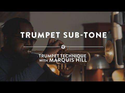 Trumpet Sub-Tone | Trumpet Technique  w/  Marquis Hill