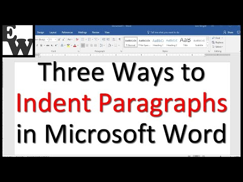 Three Ways to Indent Paragraphs in Microsoft Word
