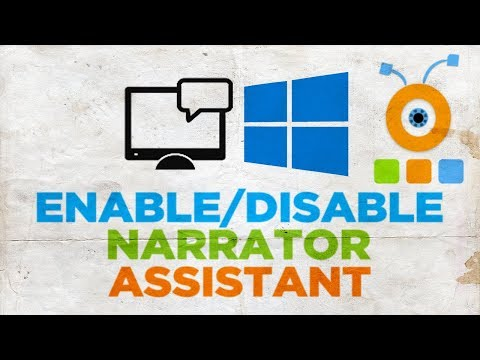 How to Enable or Disable Narrator Assistant on Windows 10