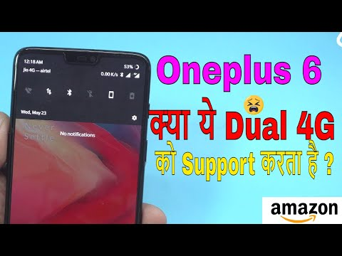 Testing Dual 4G on Oneplus 6: क्या ये 2 4G Network के साथ connect हो सकेगा