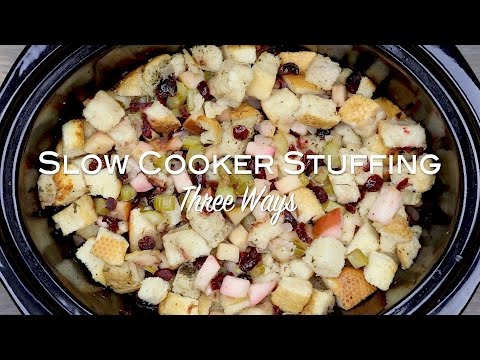 Slow Cooker Stuffing Three Ways | Jelly Toast