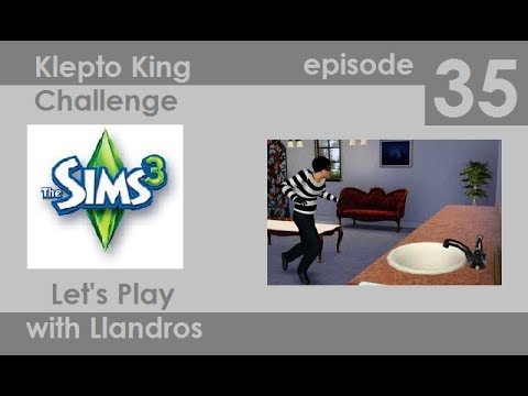 Let's Play The Sims 3 - Klepto King Challenge - Episode 35