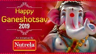 Happy Ganeshotsav 2019   An Initiative by Nutrela   Healthy Rehna Simple Hai