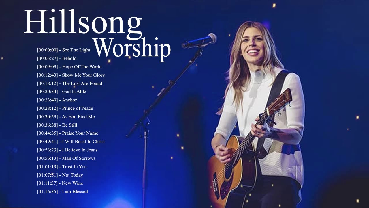 Hillsong worship 2021-Best Praise Songs Collection 2021 - Gospel Christian Songs Of Hillsong Worship