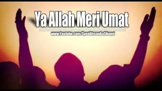Ya Allah Meri Umat - Silent Message