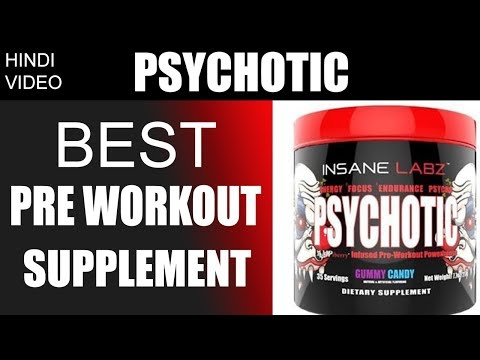 Psychotic : Best Pre workout Supplement For Energy, Focus & Endurance | Benefits And Side Effects