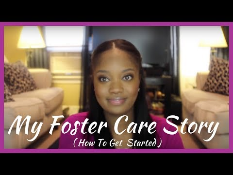 #186: MY FOSTER CARE STORY (How to get started in Foster Care)