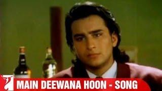 Main Deewana Hoon Song   Yeh Dillagi   Saif Ali Khan   Kajol